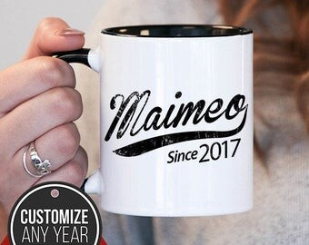 Maimeo Since (Any Year) Maimeo Gift, Maimeo Birthday, Maimeo Mug, Maimeo Gift Idea, Baby Shower,