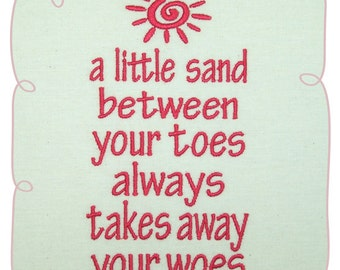 A Little Sand Saying Machine Embroidery Design Pattern-INSTANT DOWNLOAD