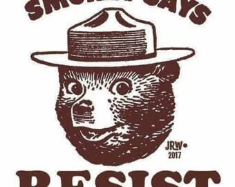 Smokey Says Resist