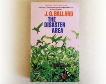 JG Ballard - The Disaster Area - Panther science fiction vintage paperback book - 1973
