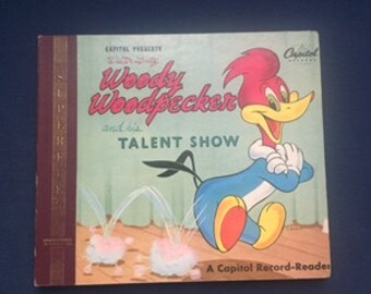 Woody Woodpecker and His Talent Show - 1949 Capitol Record Presents