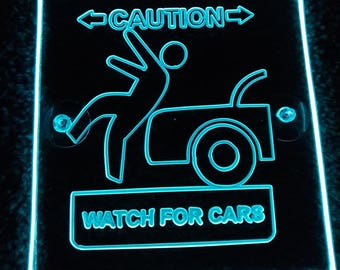 Watch for cars Caution Uber New logo Lyft Car sign Acrylic engraving