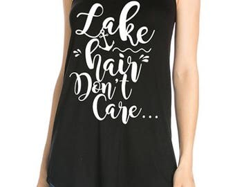 Lake Hair Don't Care A Line Tank Top