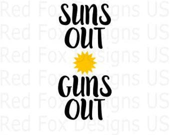 Suns out Guns out SVG File For Cricut explorer or Silhouette Cameo cutting file, Beach svg, Sun svg, Summer svg, tan lines,