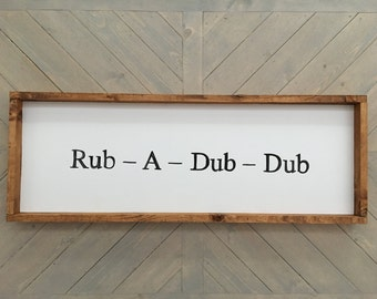 Rub-A-Dub Bathroom Sign