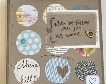 follow joy...Shine journal