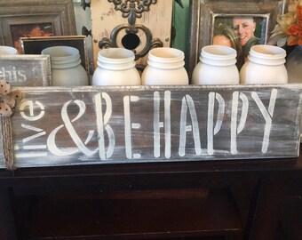 Live &be happy