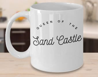 Beach Coffee Mug - Gift Idea For Ocean Lover - Sand Castles Gift - Inexpensive Ocean Coffee Cup - Queen Of The Sand Castle