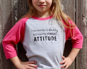 Mama's Attitude Shirt / Graphic Tee / Toddler Raglan / Kid's Shirts / Toddler T-Shirt / Funny Toddler Shirt / Gifts for Kids / Birthday Gift