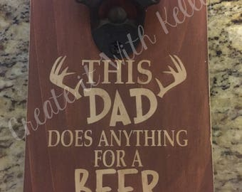 This Dad Does Anything For a Beer Bottle Opener