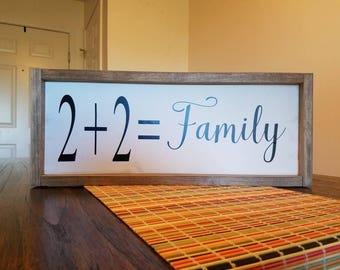 2+2=Family Farmhouse Wood Sign