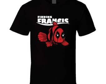 Finding Francis - Nemo Inspired T Shirt