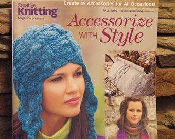Creative Knitting Magazine - Accesssorize with Style, Fall 2010