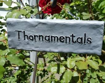 Thornamentals, Hanging garden sign. Funny outdoor sign.
