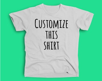 Customize this adult sized shirt!