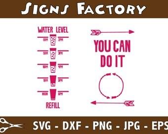 You Can Do It svg file, svg cut file, drink water motivation, water level svg, svg for water bottle, water tracker digital download