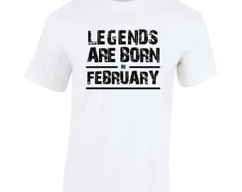 Legends are born in February Birthday Gift Fathers Day Softspun white t shirt