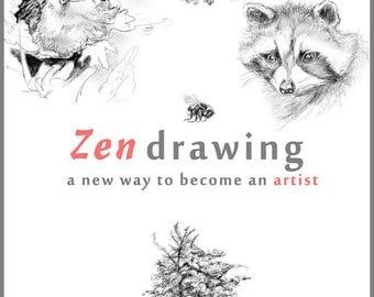 Engelstalig e-boek over zen tekenen: Zen drawing a new way to become an artist- PDF eBook door Michelle Dujardin en Willem Radder