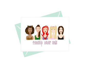 Friendship Never Ends Greeting Card
