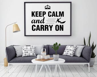 Keep Calm And Carry On - Quote Print - Illustration - Keep Calm Art - Wall Art - Home Decor