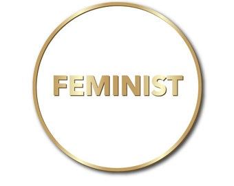 NEW FEMINIST Hard Enamel Pin, White and Gold, Anna Joyce, Portland, OR