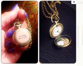 "I'm Nobody Who Are You Watch Necklace - Poem Quote - Brass Pocket Watch Necklace - 1.75"" round - Real working watch - SMALL"