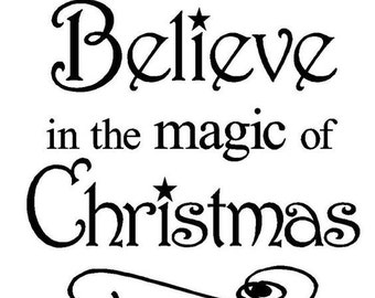 Believe in the magic of Christmas Decal, christmas, holiday decals, vinyl decal