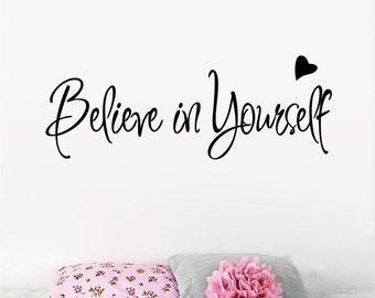 Believe in Yourself vinyl wall decal