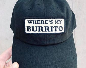 Wheres My Burrito Dad Hat