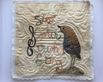 Sing your own song, original bird art, embroidery and mixed media, ready to hang or frame