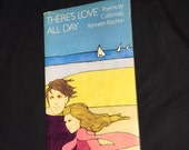 1970 There's Love All Day Book