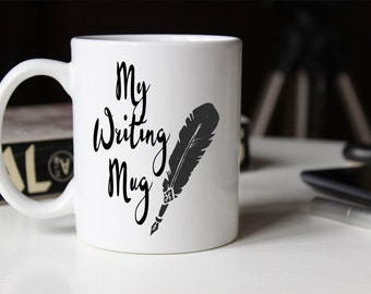 My Writing Coffee Mug | Feather Pen | Gift for Writer | Coffee Mugs with Sayings | Sublimation Mug | 11oz Coffee Mug 15 oz Coffee Mug