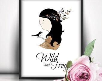 Wild and Free, Printable Wall Art, Girl Illustration, Digital Download, Feminine Wall Art, Girl Room Decor, Romantic, Magpie