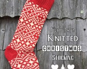 Fair Isle Knitted Christmas Stocking - Red and Cream Wool - a Beauty!