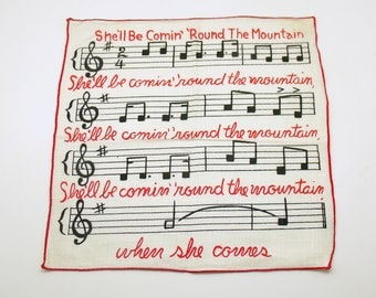 Vintage Linen Hankie Handkerchief She'll Be Comin Round the Mountain