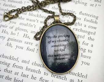 Shakespeare quote pendant, Macbeth, dark forest photography, necklace