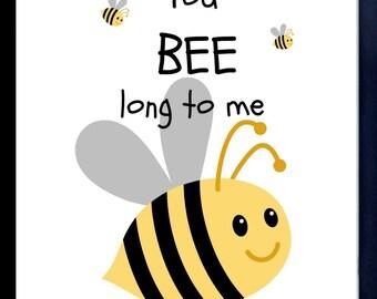 Baby Art Print, You Belong To Me, Digital Download Print, Baby Room Art Print, Bee's, Bumble Bee, Nursery Decor, Nursery Art Print, Yellow