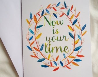 Now is Your Time Card