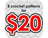 super sale through end of february only - any 8 crochet patterns for 20 - email only