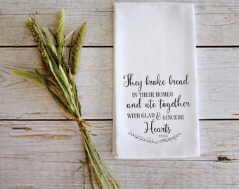 They Broke Bread In Their Homes Tea Towel Wedding Gift Customizable