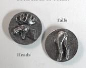 Moose token - Moose Head on one side, Moose Tail on the other side - token medallion pocket keepsake