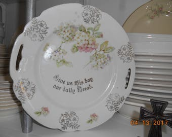 Vintage Porcelain Plate made in Germany Give Us This Day Our Daily Bread