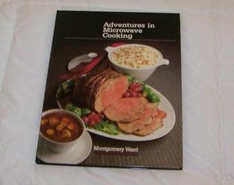Adventures In Microwave Cooking Vintage Cookbook