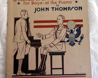 Let's Join the Army, a Manual of arms and fingers for boys at the piano, 1929 piano music book by John Thompson