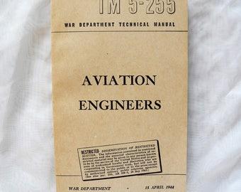 Vintage paperback TM 5-255 Aviation Engineers the Restricted version WWII 1944 training manual military ephemera