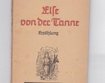 vintage 1943 Else von der Tanne  German language book