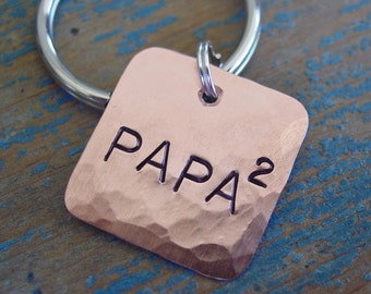 Papa 2 Key Chain, Papa Squared, DAD to the 2nd Power, Mom Keychain, Father of Two, Dad to the 3rd Power, Copper,Fathers Day Gift,Parent Gift