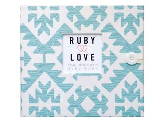 BABY BOOK | Teal Pawnee Tribal Baby Book | Ruby Love Modern Baby Memory Book