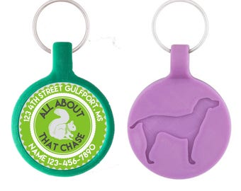 All About That Chase Personalized Dog ID Pet Tag Custom Pet Tag You Choose Tag Size & Colors, Available in 11 Colors