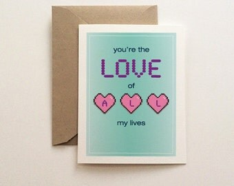 Love Of My Lives Card
